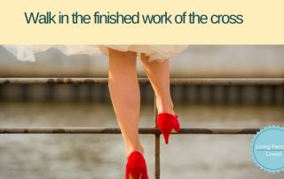 Walking in the finished work of the cross