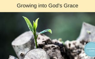 Growing into God's grace