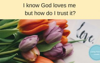 How to trust God's love for you