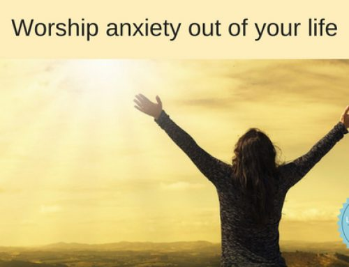 Stop anxiety in its tracks by hiding in God