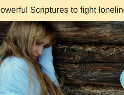 God I am lonely! 7 Powerful Scriptures for loneliness