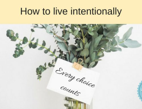 4 Tips on How to Live Intentionally